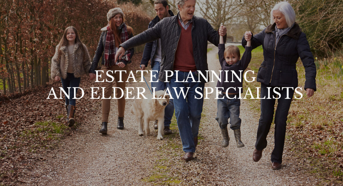 Estate Planning and Elder Law Specialists